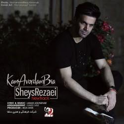 Sheys Rezaei – Kam Avordam Bia