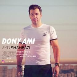 Amin Shahbazi – Donyami