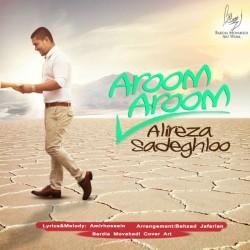 Alireza Sadeghloo – Aroom Aroom