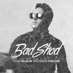 Ehsan Haghshenas – Bad Shod
