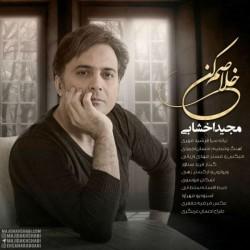 Majid Akhshabi – Khalasam Kon