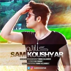 Sam Koushyar – Kenare To