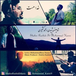 Shahin Rashidi Ft Mohammad Kasiri – Khoda Hast