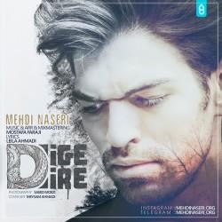 Mehdi Naseri – Dige Dire