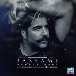 Behnam Bani – Bassame