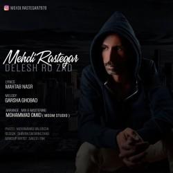 Mehdi Rastegar – Delesh Ro Zad