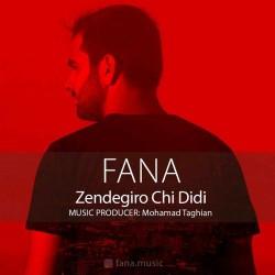 Fana – Zendegio Chi Didi