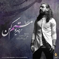 Hamid Hiraad – Mastam Kon