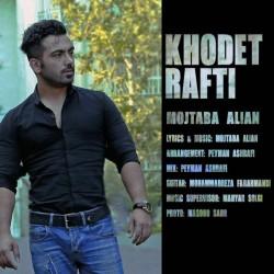 Mojtaba Alian – Khodet Rafti