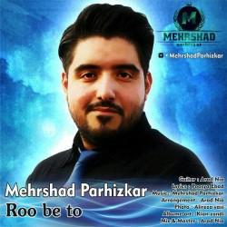 Mehrshad Parhizkar – Roo Be To