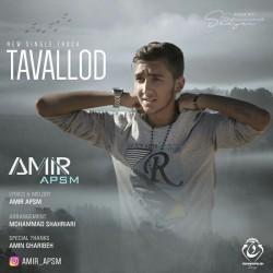 Amir APSM – Tavallod
