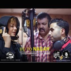 Ahmad Irandoost & Nima Shams Ft Sharareh Rokham – Be To Nagam