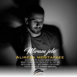 Alireza Mostafaee – Miram Jelo