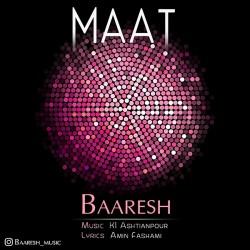 Baaresh – Maat