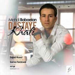 Mehdi Babaeian – Dastaye Khali