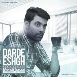 Mehdi Torabi – Darde Eshgh ( Remix )