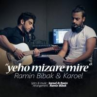 Ramin Bibak & Karoel - Yeho Mizare Mire