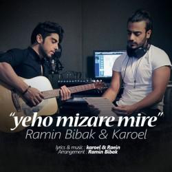 Ramin Bibak & Karoel – Yeho Mizare Mire