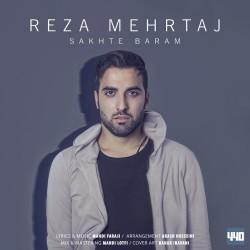 Reza Mehrtaj – Sakhte Baram
