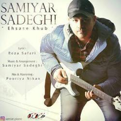 Samiyar Sadeghi – Ehsase Khoob