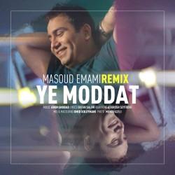 Masoud Emami – Ye Modat ( Remix )