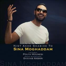 Sina Moghaddam – Nist Akhe Shabihe To