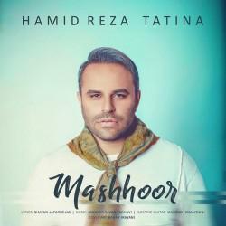 Hamid Reza Tatina – Mashhoor