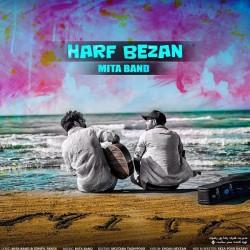 Mita Band – Harf Bezan