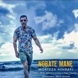 Morteza Ashrafi – Nobate Mane