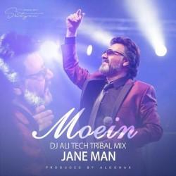 Moein – Jane Man ( Dj Ali Tech Tribal Mix )