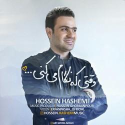 Hossein Hashemi – Vaghti Ke Negam Mikoni