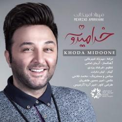 Mehrzad Amirkhani – Khoda Midoone