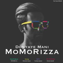 MoMoRizza – Donyaye Mani