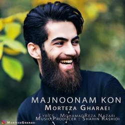Morteza Gharaei – Majnoonam Kon