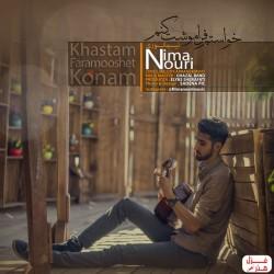 Nima Nouri – Khastam Faramooshet Konam