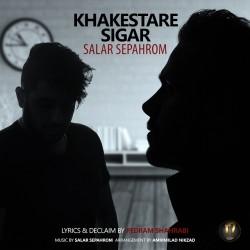 Salar Sepahrom – Khakestare Sigar