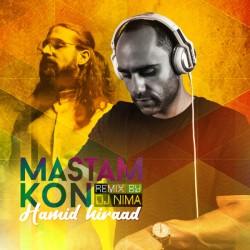 Hamid Hiraad – Mastam Kon ( DJ Nima Remix )