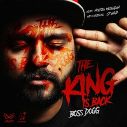 Boss Dogg – The King Is Back