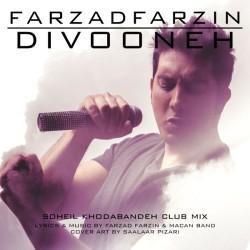 Farzad Farzin – Divooneh ( Soheil Khodabandeh Club Mix )