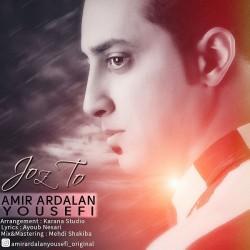 Amir Ardalan Yousefi – Joz To