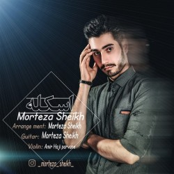 Morteza Sheikh – Eskele