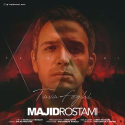 Majid Rostami – Tavafoghi