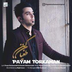 Payam Torkaman – Toghyan Kon