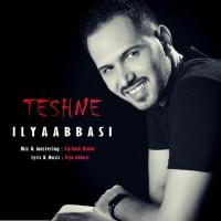 Iliya Abbasi - Teshne