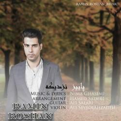 Ramin Roshan – Paeiz Nazdikeh