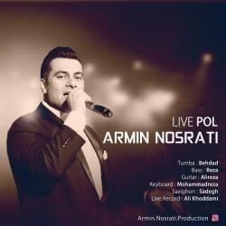 Armin Nosrati – Pol ( Live )