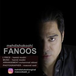 Mehdi Shokoohi – Fanoos