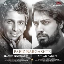 Milad Babaei & Hamid Goodarzi – Paeiz Bargashte