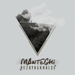 Rezaya & Sepehr Khalse – Manteghi