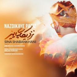 Sina Shabankhani – Nazdikaye Paeiz